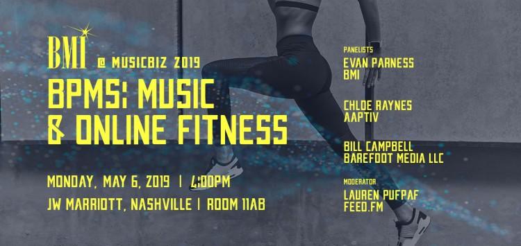 BPMs: Music & Online Fitness Panel @ Music Biz 2019: Nashville: May